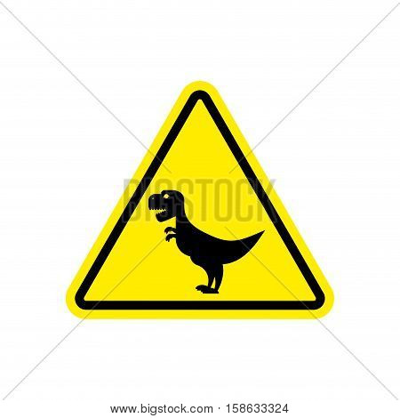 Attention Dinosaur. Sign Warning Of Dangerous Predator Reptile. Danger Road Sign Yellow Triangle. Ty