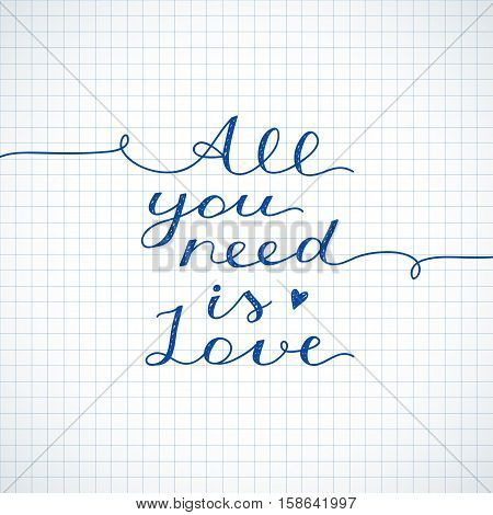 all you need is love, vector lettering on checkered paper
