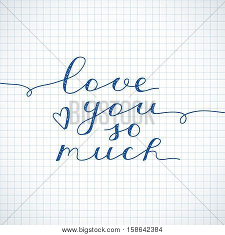 love you so much, vector lettering on checkered paper