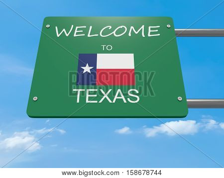 Green Welcome To Texas Road Sign 3d illustration