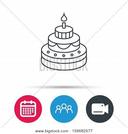 Cake icon. Birthday delicious dessert sign. Sweet food with candle symbol. Group of people, video cam and calendar icons. Vector
