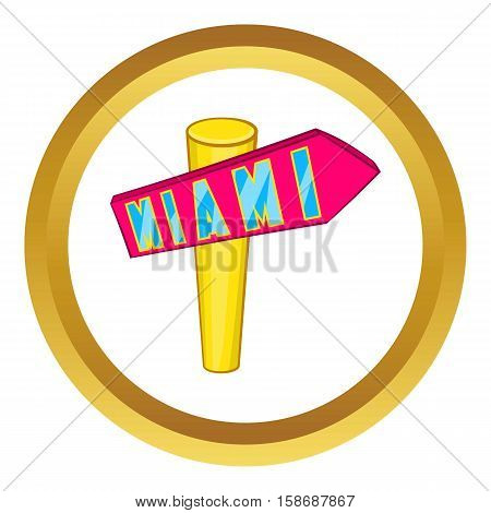 Signpost Miami vector icon in golden circle, cartoon style isolated on white background