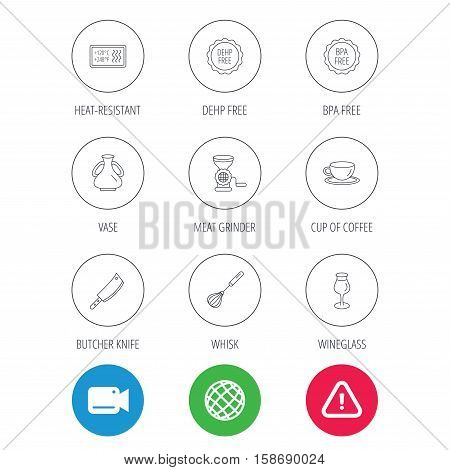 Coffee cup, butcher knife and wineglass icons. Meat grinder, whisk and vase linear signs. Heat-resistant, DEHP and BPA free icons. Video cam, hazard attention and internet globe icons. Vector