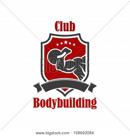 Bodybuilding vector icon. Gym, sport club vector sign. Crossfit gym, fitness club isolated badge of muscleman, weightlifter muscle arm with dumbbell, athlete hand biceps with iron barbell, ribbon, star, weightlifting shield