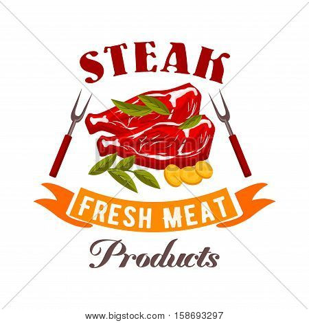 Steak sign. Fresh meat shop vector icon. Natural fresh meat steak of beef, pork, mutton with spices, herbs, vegetables for butcher shop, restaurant menu, grocery shop ribbon, badge