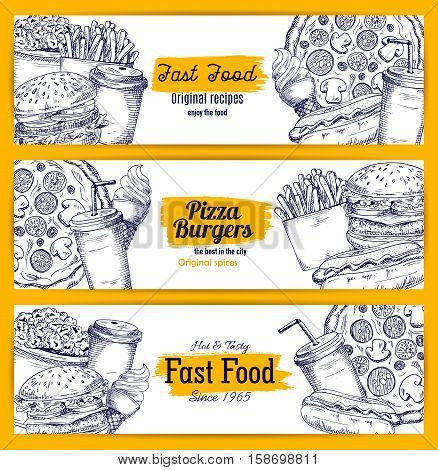 Fast food sketch banners. Vector sketched burgers and pizza, cheeseburger and french fries, hot dog, hamburger and donut, popcorn, ice cream, soda drink, coffee cup. Original fastfood meals recipe