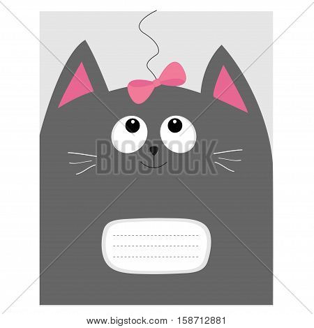 Notebook cover Composition book template. Gray cat kitty head looking at pink bow. Cute cartoon character. Pet baby collection. Flat design. White background. Vector illustration.