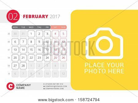 Desk Calendar For 2017 Year. February. Vector Design Print Template With Place For Photo. Week Start