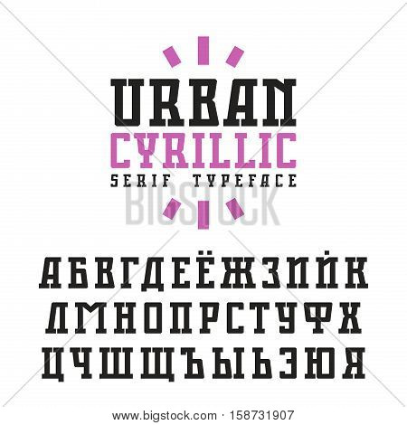 Cyrillic serif font in urban style. Isolated on white background
