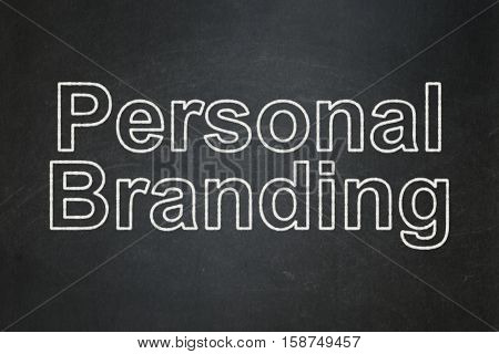 Advertising concept: text Personal Branding on Black chalkboard background