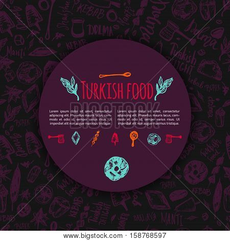Turkish food hand drawn menu with lettering and beverages with Kebab, Dolma, Shakshuka. Freehand vector doodles isolated on dark background.