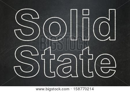Science concept: text Solid State on Black chalkboard background