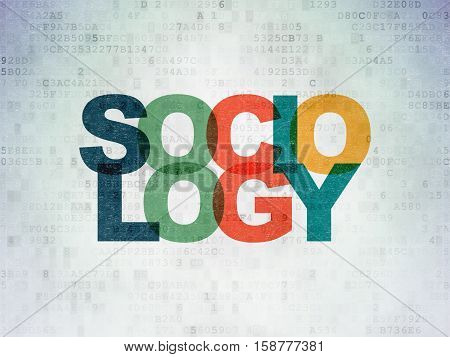 Education concept: Painted multicolor text Sociology on Digital Data Paper background