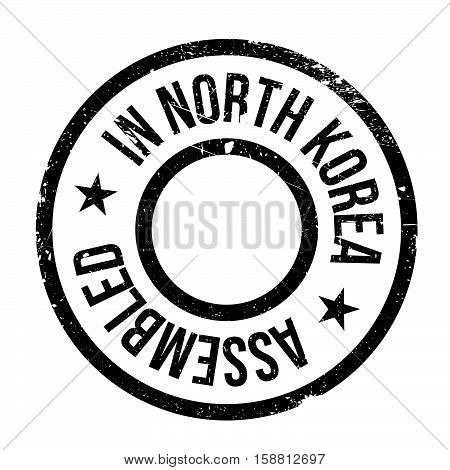 Assembled In North Korea Rubber Stamp