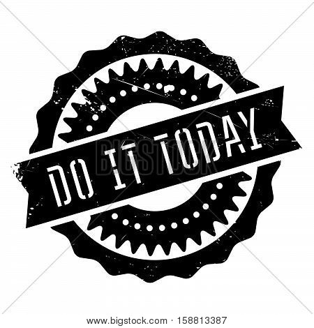 Do It Today Stamp
