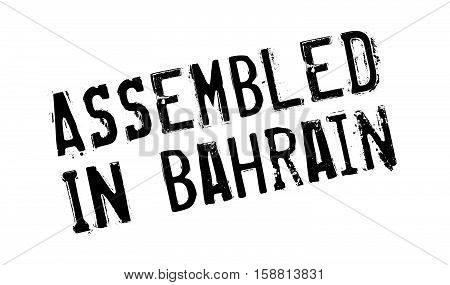 Assembled In Bahrain Rubber Stamp