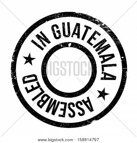 Assembled In Guatemala Rubber Stamp