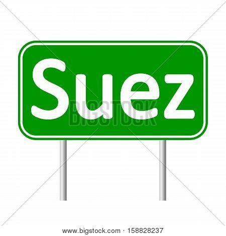 Suez road sign isolated on white background.