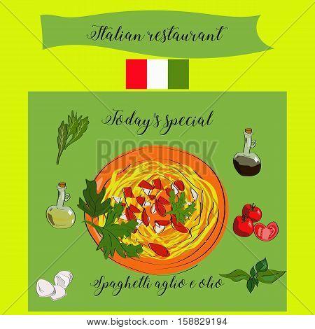 Today's Special Spaghetti Aglio E Olio. Italian Restaurant.