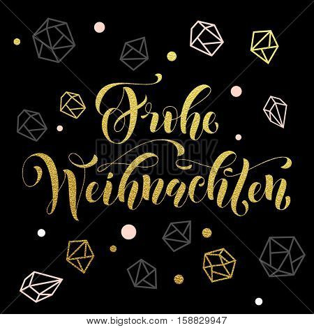 Christmas in Germany Frohe Weihnachten decorative vector greeting. German Christmas decoration background pattern of winter golden and silver crystal ornaments. Merry Christmas calligraphy lettering