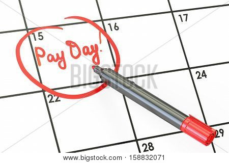 Pay day on calendar concept 3D rendering