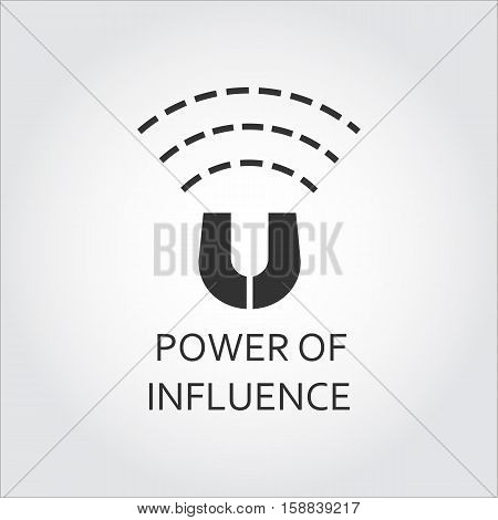 Label of power of influence. Magnet, magnetizing. Simple black icon. Logo drawn in flat style. Black shape pictograph for your design needs. Vector contour silhouette on white background.