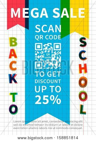 Back to school Mega Sale scan QR code vector banner. Advertising template Mega Sale for school college university. Flyer graphic design. Modern typography marketing template A4 size ready to print.