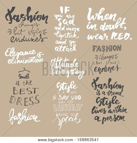 Fashion changes but style endures. Motivational quotes set. T-shirt printing design typography graphics.