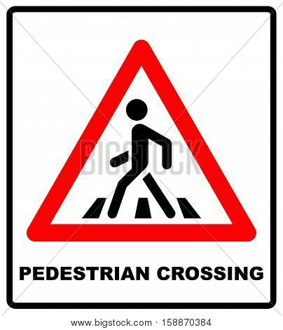 Pedestrian Symbol Vector Illustration isolated on white background. Red triangle banner for road and public places, Pedestrian crossing sign