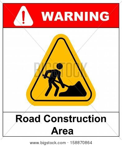 Vector illustration of road construction area sign in yellow triangle isolated on white. Warning sticker for public places and road. work in progress banner.