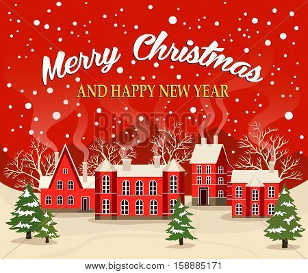 Marry Christmas and Happy New Year greeting card vector illustration. Xmas poster with red brick christmas houses, snow covered village. Christmas card with fairy tale houses, snowy town at holiday.