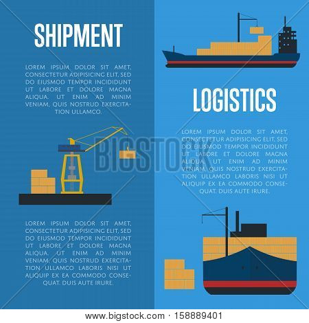 Shipment and logistics banners with cargo ship vector illustration. Freight crane loading cargo vessel in port. Industrial freight harbor, container terminal, worldwide logistics and maritime shipping
