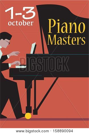 Live concert of piano masters poster with date. Pianist plays the grand piano vector illustration. For classical music live concert,  festival advertising poster, ticket or banner design