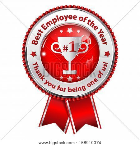 Best employer of the year. Thank you for being one of us! business award ribbon. Metallic red colors distinction with champions cup.