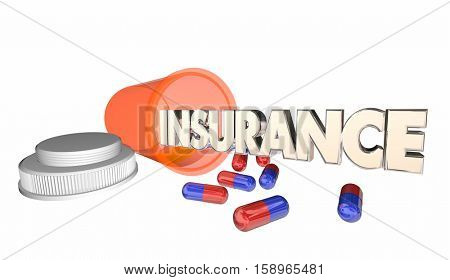 Insurance Medicine Coverage Prescription Bottle 3d Illustration