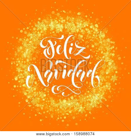 Spanish Merry Christmas Feliz Navidad . Wreath ornament decoration of sparkle glitter golden snowflakes stars pattern. Merry Christmas decorative text lettering. Light glow yellow background