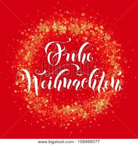 German Merry Christmas Frohe Weihnachten Festive glittering gold snow. Light glow vector red wreath ornament decoration sparkle glitter golden snowflakes red pattern. Christmas calligraphy lettering.