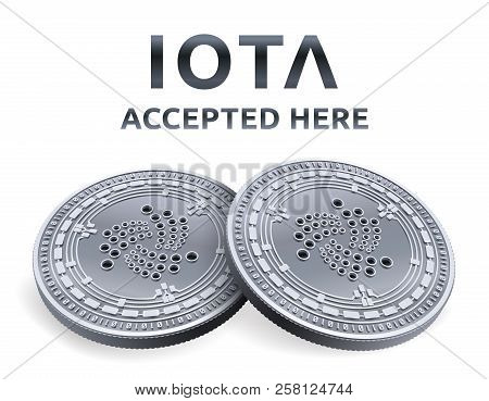 Iota. Accepted Sign Emblem. Crypto Currency. Silver Coins With Iota Symbol Isolated On White Backgro