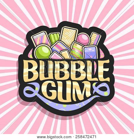 Vector Logo For Bubble Gum, Dark Sign With Heap Of Colorful Chewing Bubblegums And Fruit Gummy Candi