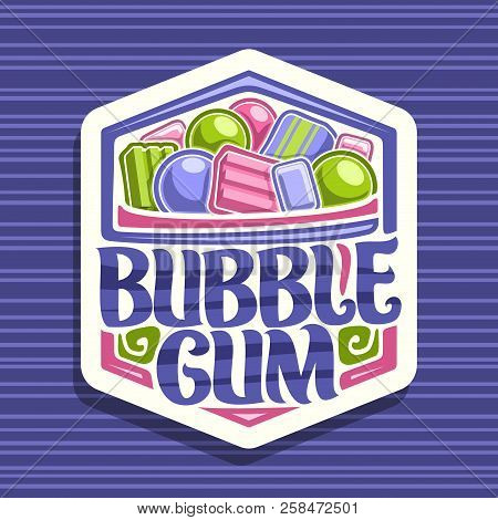 Vector Logo For Bubble Gum, White Sign With Heap Of Colorful Chewing Bubblegums And Fruit Gummy Cand