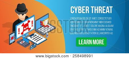 Cyber Threat Concept Banner. Isometric Banner Of Cyber Threat Vector Concept For Web, Giftcard And P