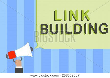 Writing Note Showing Link Building. Business Photo Showcasing Seo Term Exchange Links Acquire Hyperl