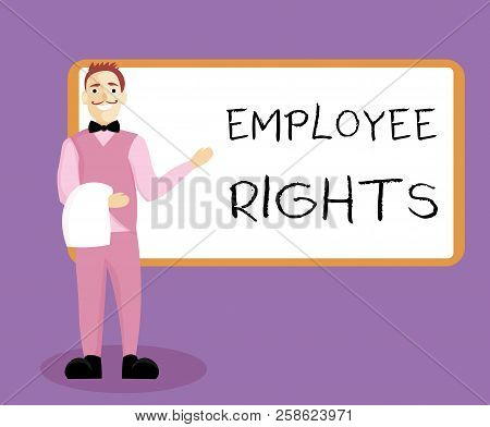 Writing note showing Employee Rights. Business photo showcasing All employees have basic rights in their own workplace poster