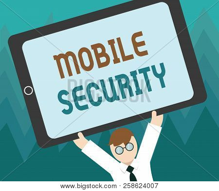 Conceptual Hand Writing Showing Mobile Security. Business Photo Showcasing Protection Of Mobile Phon