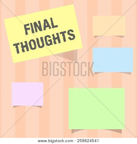 Handwriting Text Final Thoughts. Concept Meaning Conclusion Last Analysis Recommendations Finale Of