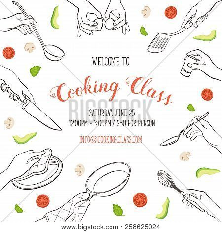 Cooking Class Flayer Template. Cooking Hands Outlines Isolated On White Background. Frame From Woman