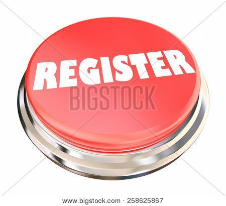 Register Sign Up Join Membership Attend Event Button 3d Illustration