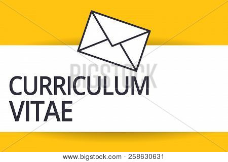 handwriting text curriculum vitae concept meaning overview of person qualifications for job opportu