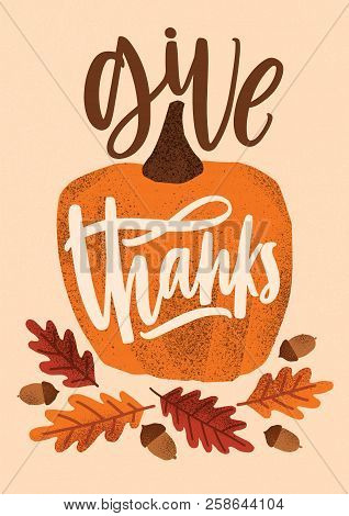 Give Thanks Holiday Lettering Handwritten With Cursive Font And Decorated By Seasonal Design Element