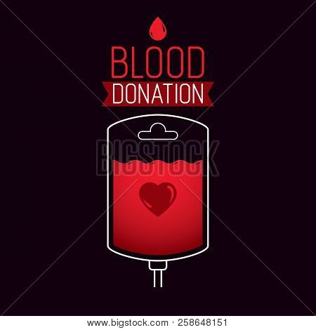 Vector Illustration Of Blood Dropper Prepared For Blood Donation. Blood Transfusion Metaphor, Medica